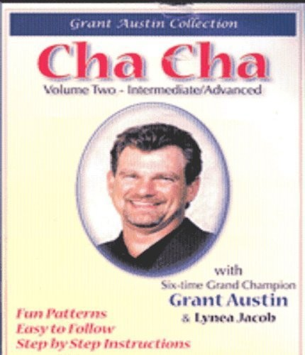 Cha Cha with Grant Austin Vol Two Intermediate/ Adv