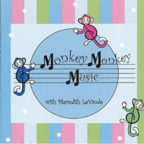 Monkey Monkey Music with Meredith Levande