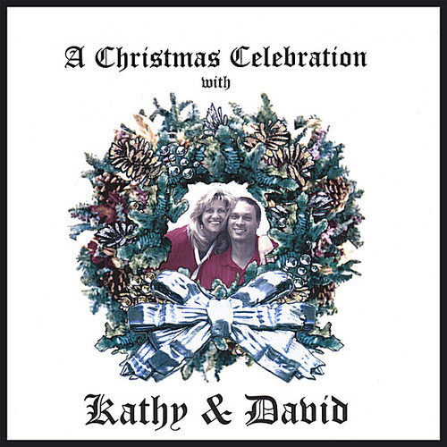 Christmas Celebration with Kathy & David