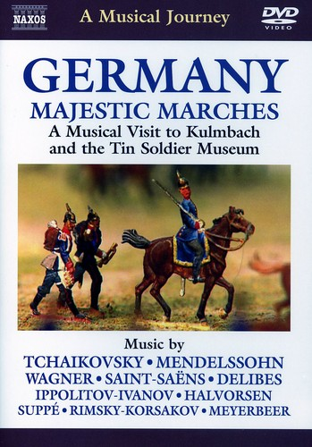 Musical Journey: Germany - Majestic Marches