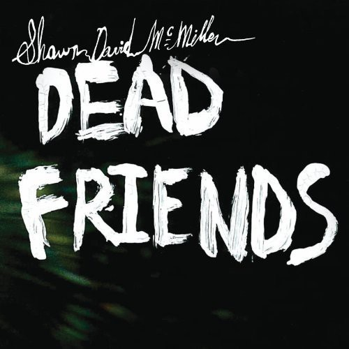Dead Friends [Limited Edition]