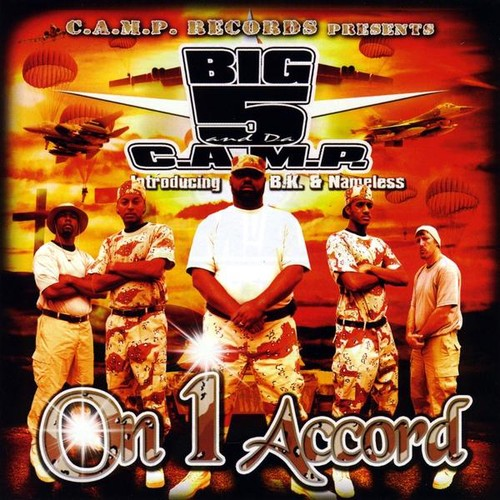 Big5 & Da C.A.M.P. : On 1 Accord
