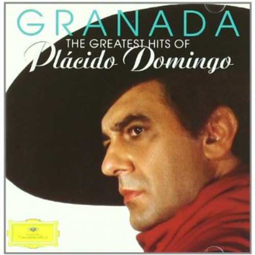 Granada: Greatest Hits of Placido Domingo