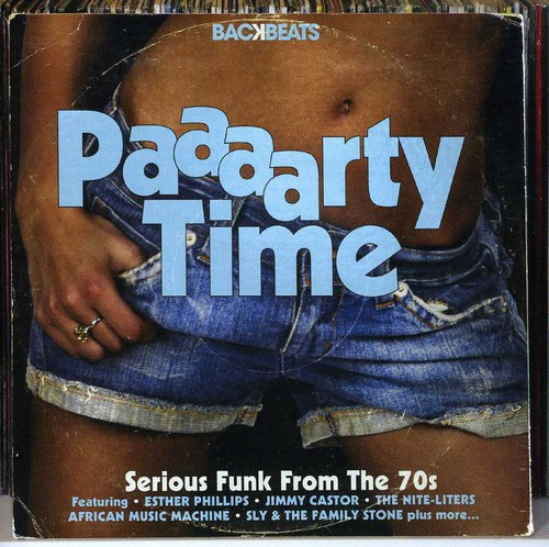 Backbeats: Paaaarty Time Serious Funk from 70's [Import]