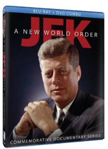 JFK: A New World Order - Commemorative Documentary