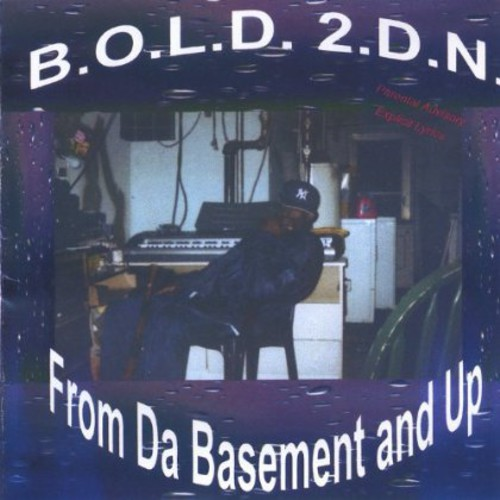 From Da Basement & Up