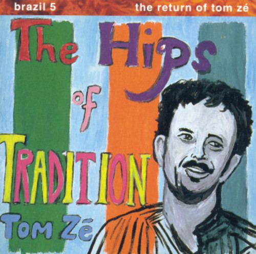 Brazil Classics 5: The Hips of Tradition