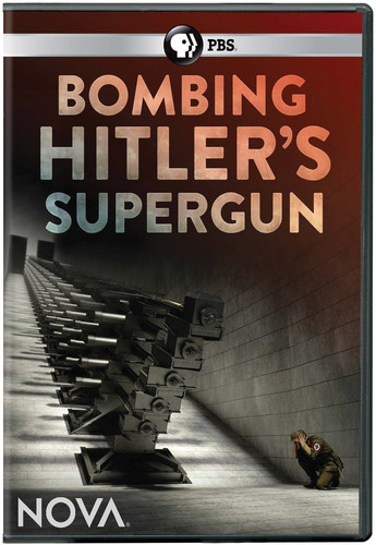 Nova: Bombing Hitler's Supergun