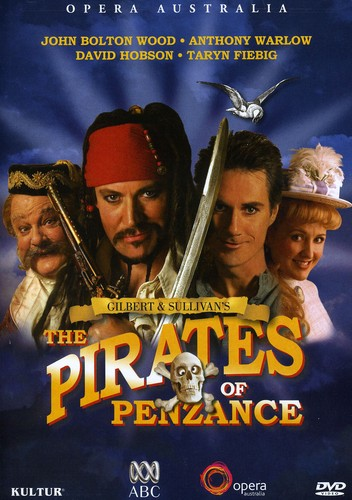 The Pirates of Penzance: Gilbert and Sullivan: Opera Australia
