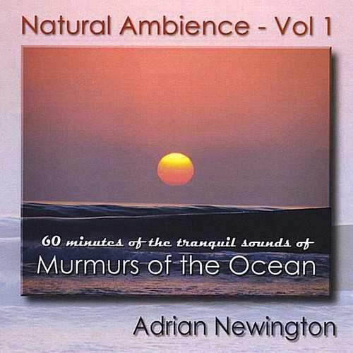Natural Ambience: Murmurs of the Ocean 1