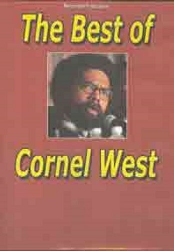 Best of Cornel West - One of His Most Explosive