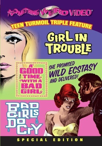 Girl In Trouble/ Good Time With A Bad Girl/ Bad Girls Do Cry [B&W]