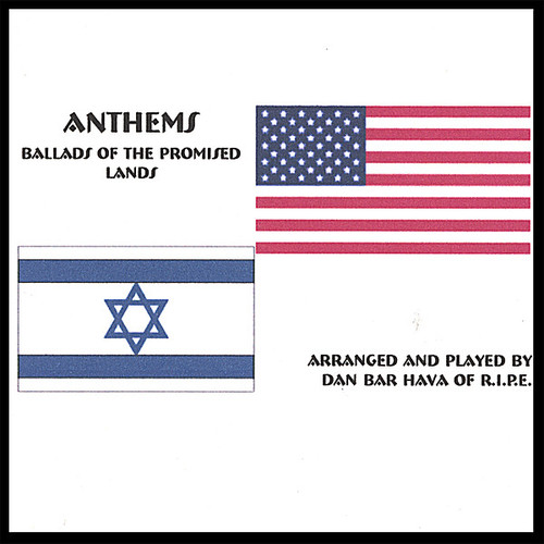 Anthems-Ballads of the Promised Lands