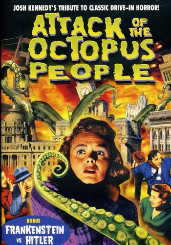 Attack of the Octopus People /  Frankenstein vs. Hitler