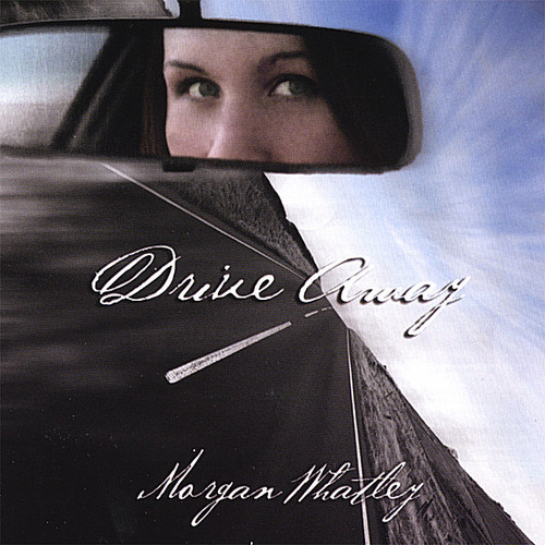 Whatley, Morgan : Drive Away