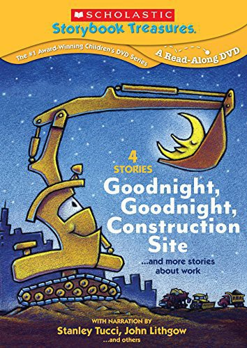 Scholastic Storybook Treasures: Goodnight, Goodnight Construction Site...And More Stories About Work