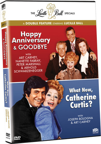 The Lucille Ball Specials: Happy Anniversary & Goodbye /  What Now, Catherine Curtis?
