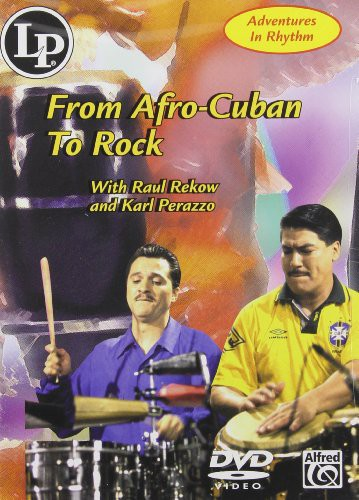Adventures In Rhythm: From Afro Cuban To Rock [Instructional]