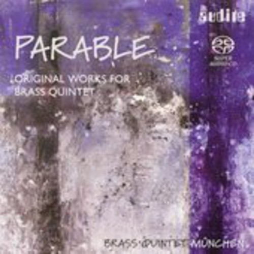 Original Works for Brass Quintet /  Parable