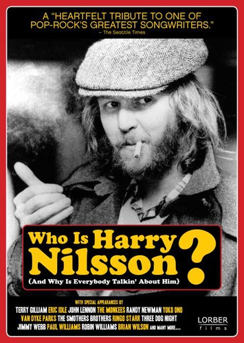 Who Is Harry Nilsson... (And Why Is Everybody Talkin' About Him)?