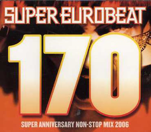 Super Eurobeat - Vol 170 /  Various [Import]