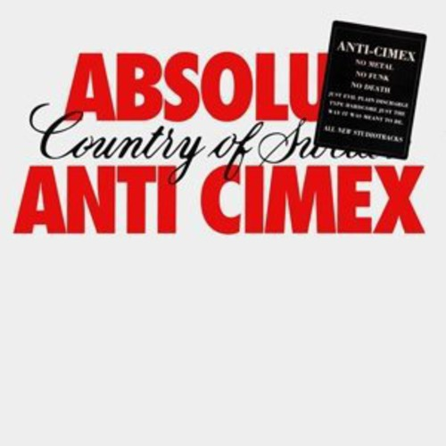 Anti Cimex : Absolut Country of Swe [Import]