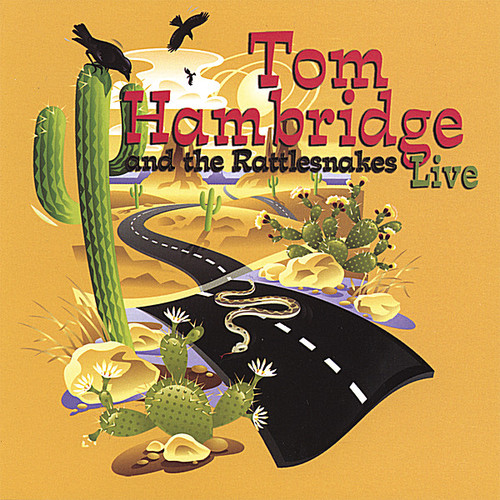 Tom Hambridge and the Rattlesnakes-Live