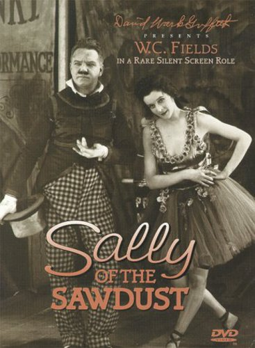 Sally Of The Sawdust /  Silent Movie