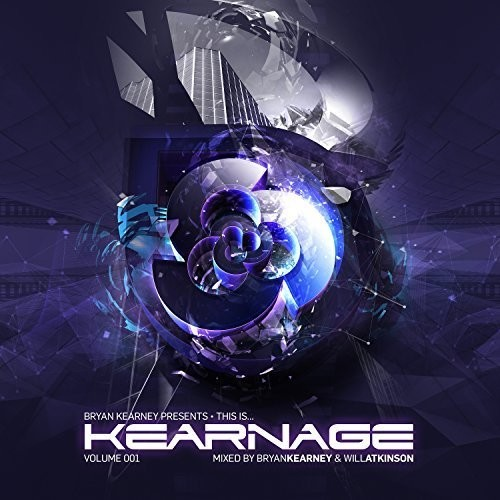 Bryan Kearney Presents This Is Kearnage Volume 001