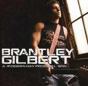 Modern Day Prodigal Son , Brantley Gilbert