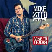 Gone to Texas , Mike Zito