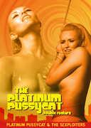 The Platinum Pussycat/ The Sexploiters