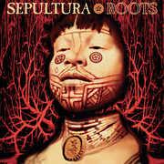Roots , Sepultura