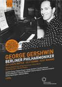 Berliner Philharmoniker & George Gershwin
