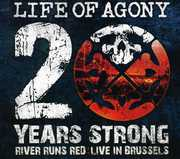 20 Years Strong , Life of Agony