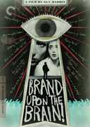 Brand Upon the Brain! (Criterion Collection) , Katherine E. Scharhon