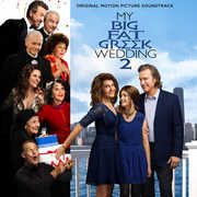 My Big Fat Greek Wedding 2 (Original Soundtrack) , Various