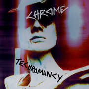 Techromancy [Explicit Content] , Chrome