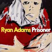 Prisoner , Ryan Adams