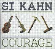 Courage , Si Kahn