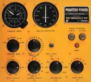 Phantom Power , The Tragically Hip