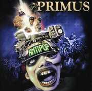 Anti Pop , Primus