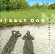 Two Against Nature , Steely Dan