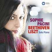 Beethoven Liszt Solo Piano , Sophie Pacini