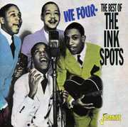 We Four: Best of the Ink Spots [Import] , The Ink Spots
