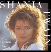 Woman in Me , Shania Twain