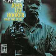 That's My Story: John Lee Hooker Sings The Blues [Import] , John Lee Hooker