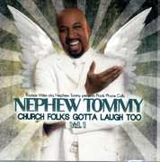Church Folks Gotta Laugh Too 1 , Nephew Tommy
