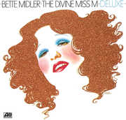 The Divine Miss M , Bette Midler