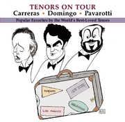 Tenors on Tour , The Three Tenors
